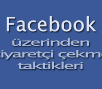 Facebook ziyaretçi çekme taktikleri
