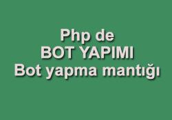 Php Basit Bot Yapma Tekniği